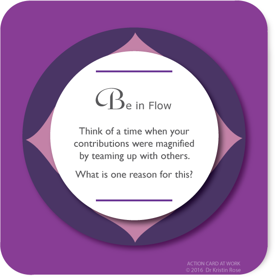 Be in Flow - Action Card at Work - Dr. Kristin Rose
