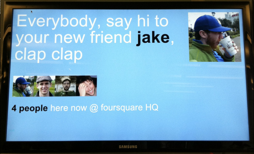 """jake1st :     I am a huge fan of our new """"Welcome"""" screen visualization that came out of the @foursquare hack day a couple weeks back, and can't wait to see this up and running at real restaurants, coffeeshops and bars in the near future. There are a number of interesting studies which demonstrate that *recognition* is actually a significantly better driver of customer loyalty than discounts, and screens like this give local businesses dynamic tools to recognize their customers in fun, easy-to-implement ways."""