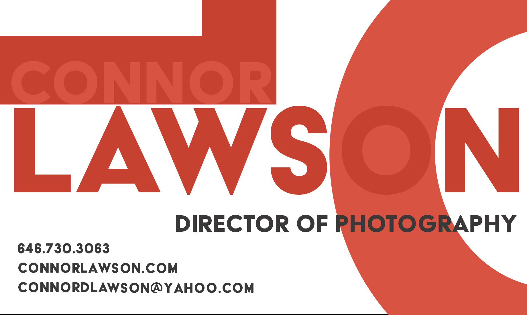 Director of Photography - connordlawson@yahoo.com