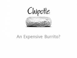 Chipotle expensive burrito