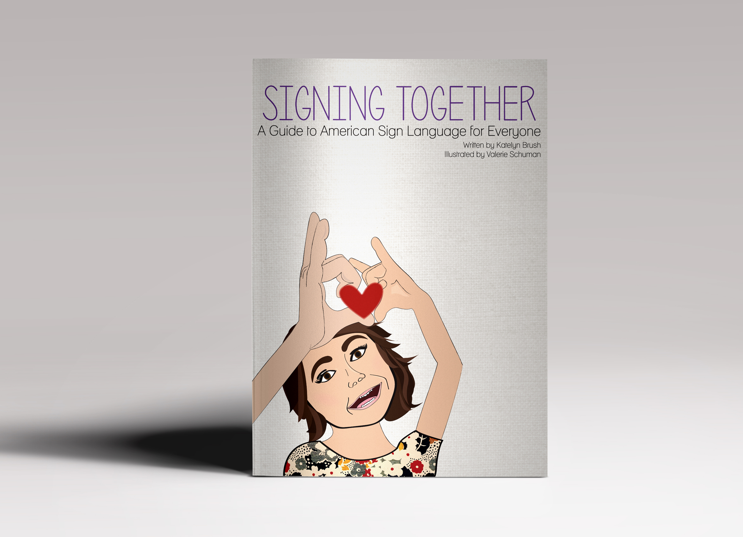 Signing Together - A Children's Book