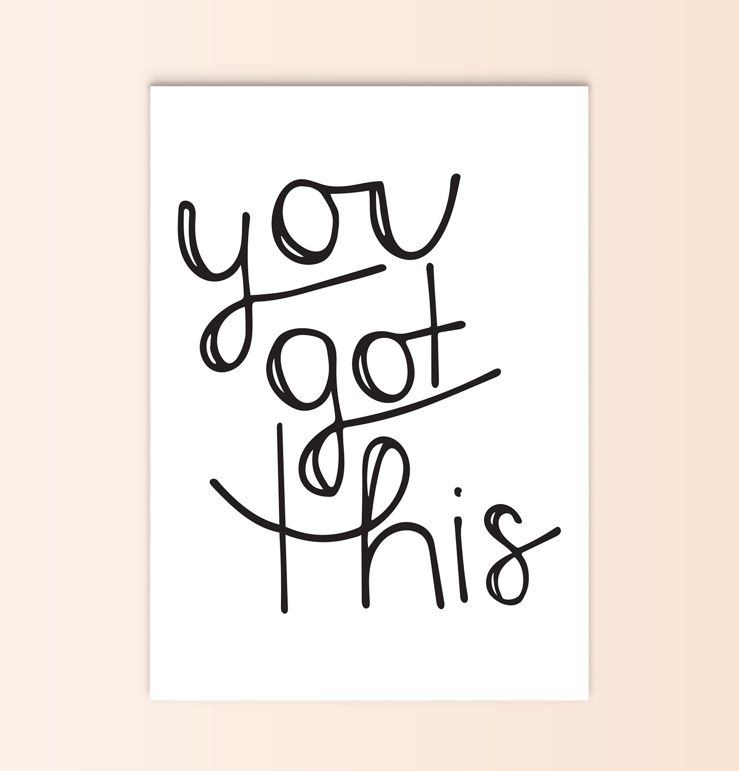 you got this | printable pep talk card + print