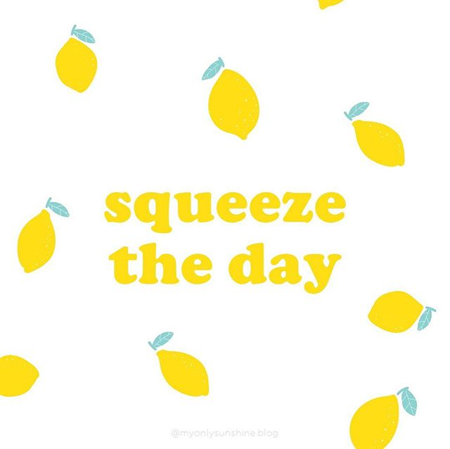 When life gives you lemons, you gotta squeeze the day 🍋 #squeezetheday
