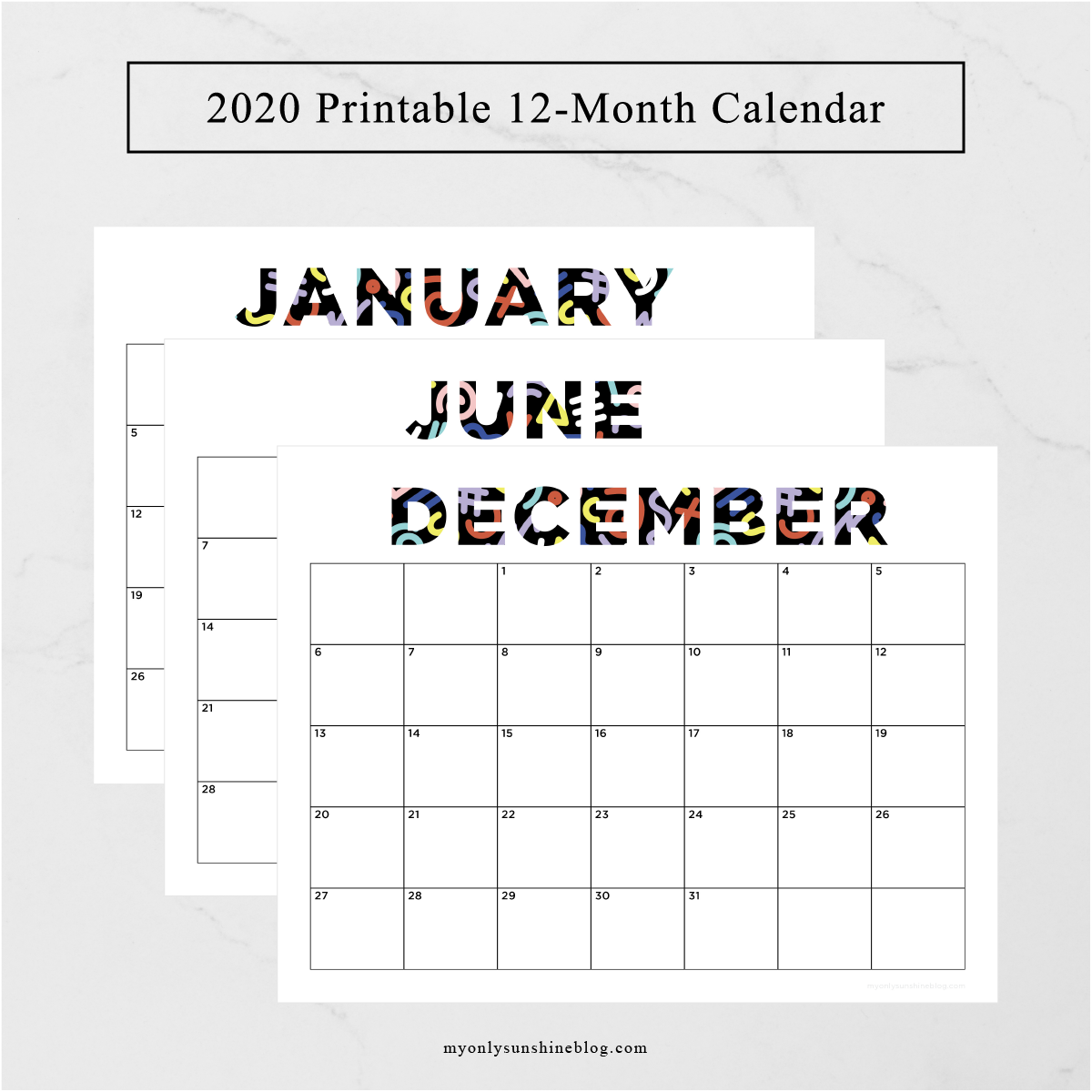 2020 Printable 12-Month Calendar | My Only Sunshine Blog