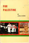 For Palestine written by Jamal Khamis (1984)