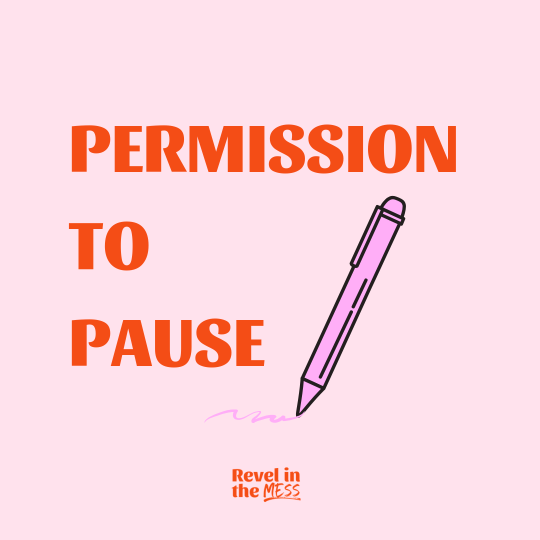 pauses permission slips creative process coach revel in the mess london ontario png