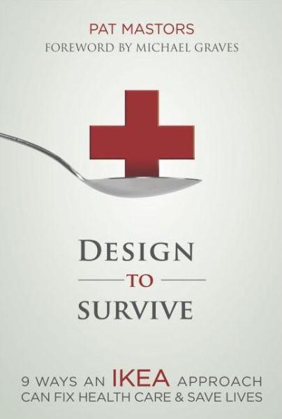 http://www.booksamillion.com/p/Design-Survive/Pat-Mastors/9781614484332?id=6223880693973