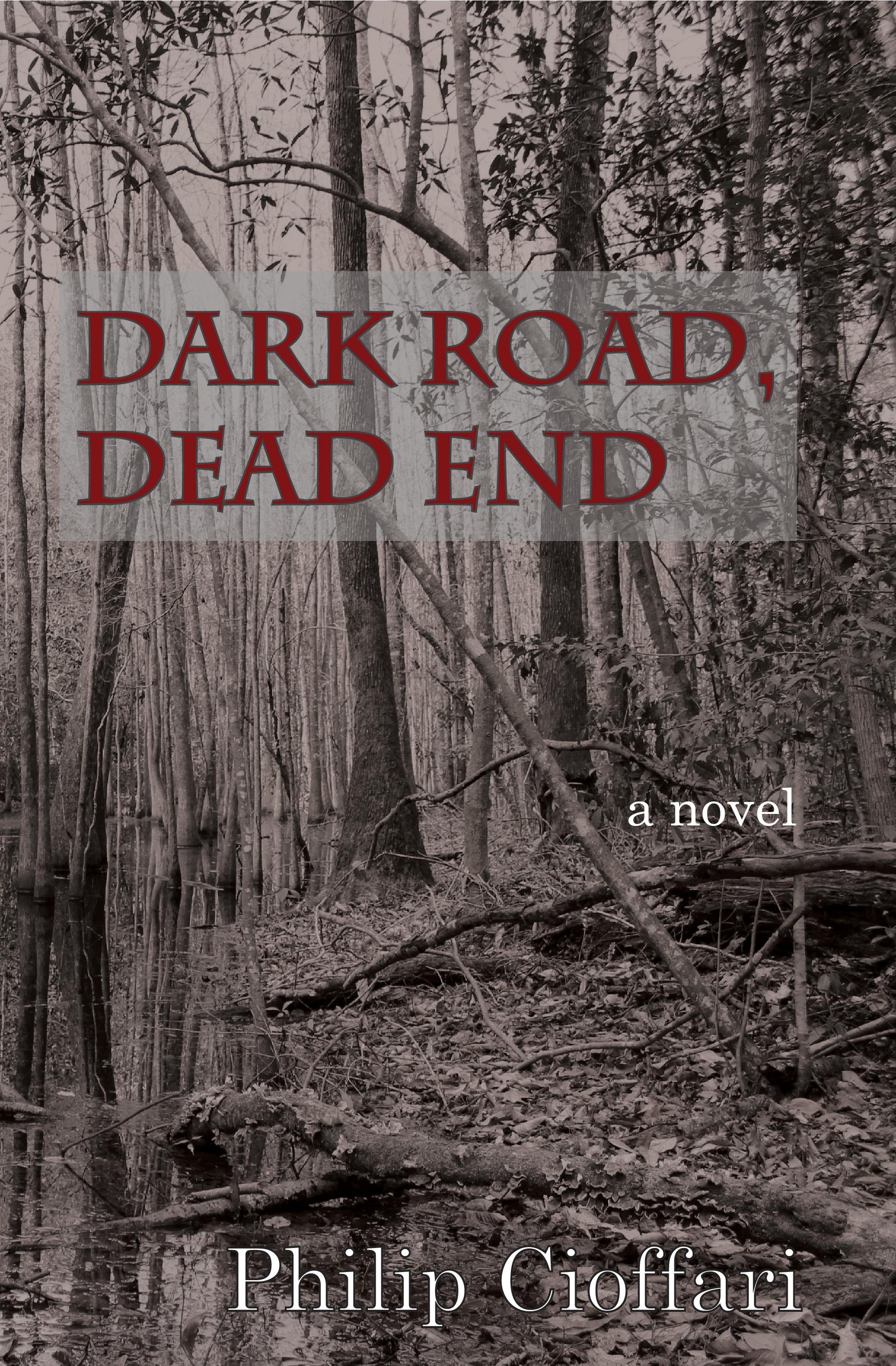 Dark Road, Dead End.jpg
