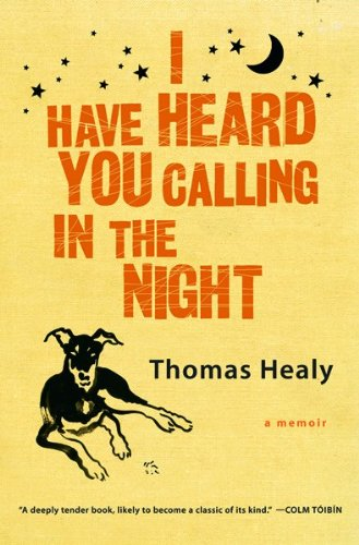 I Have Heard You Calling in the Night.jpg