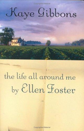 Life All Around Me by Ellen Foster.jpg