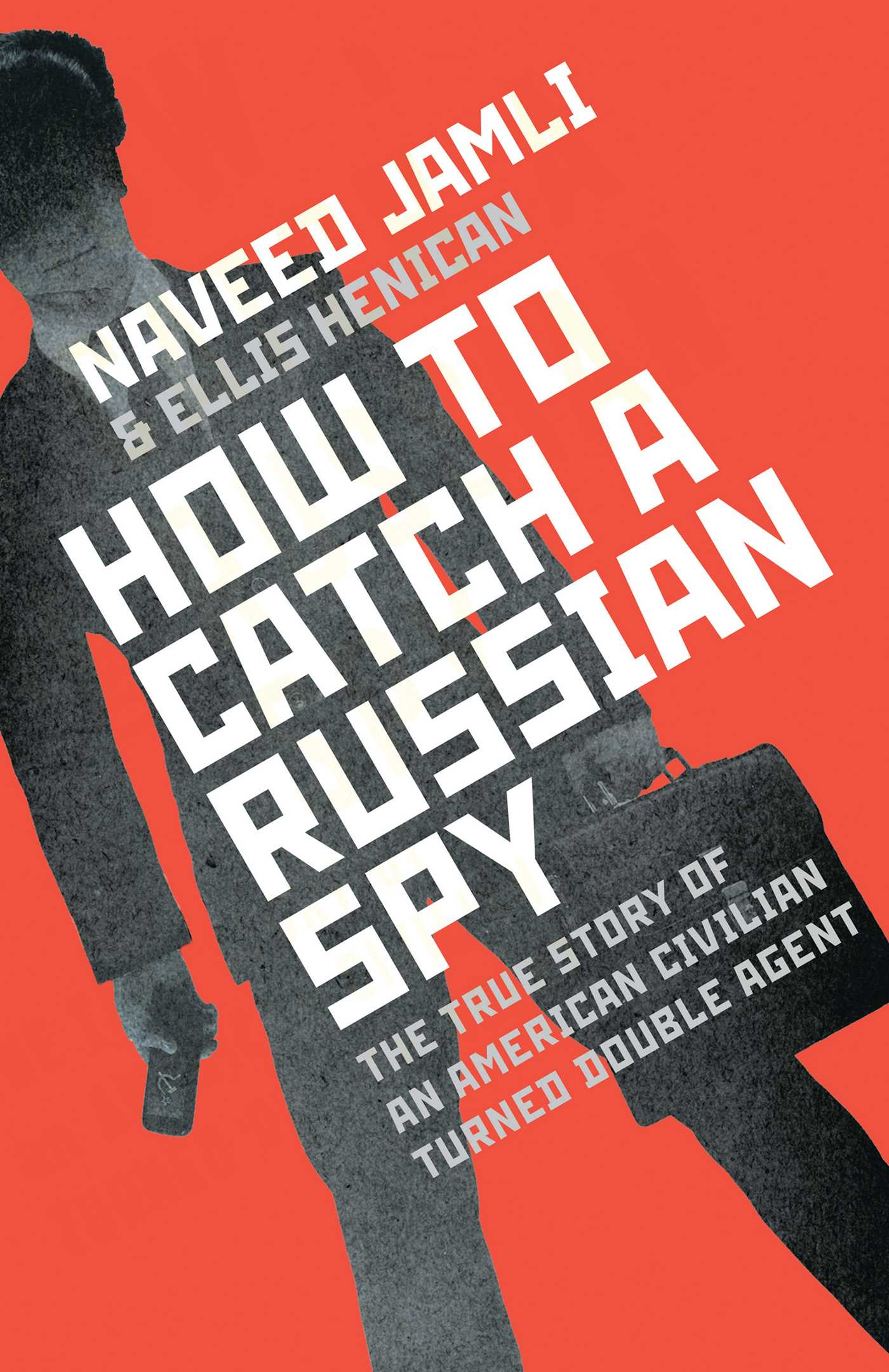 how-to-catch-a-russian-spy-9781471140884_hr.jpg
