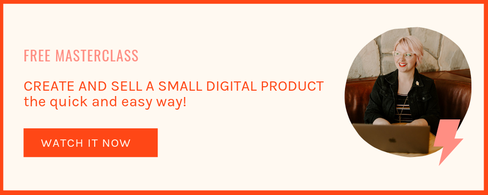 Free Masterclass: Create and sell a small digital product the quick and easy way