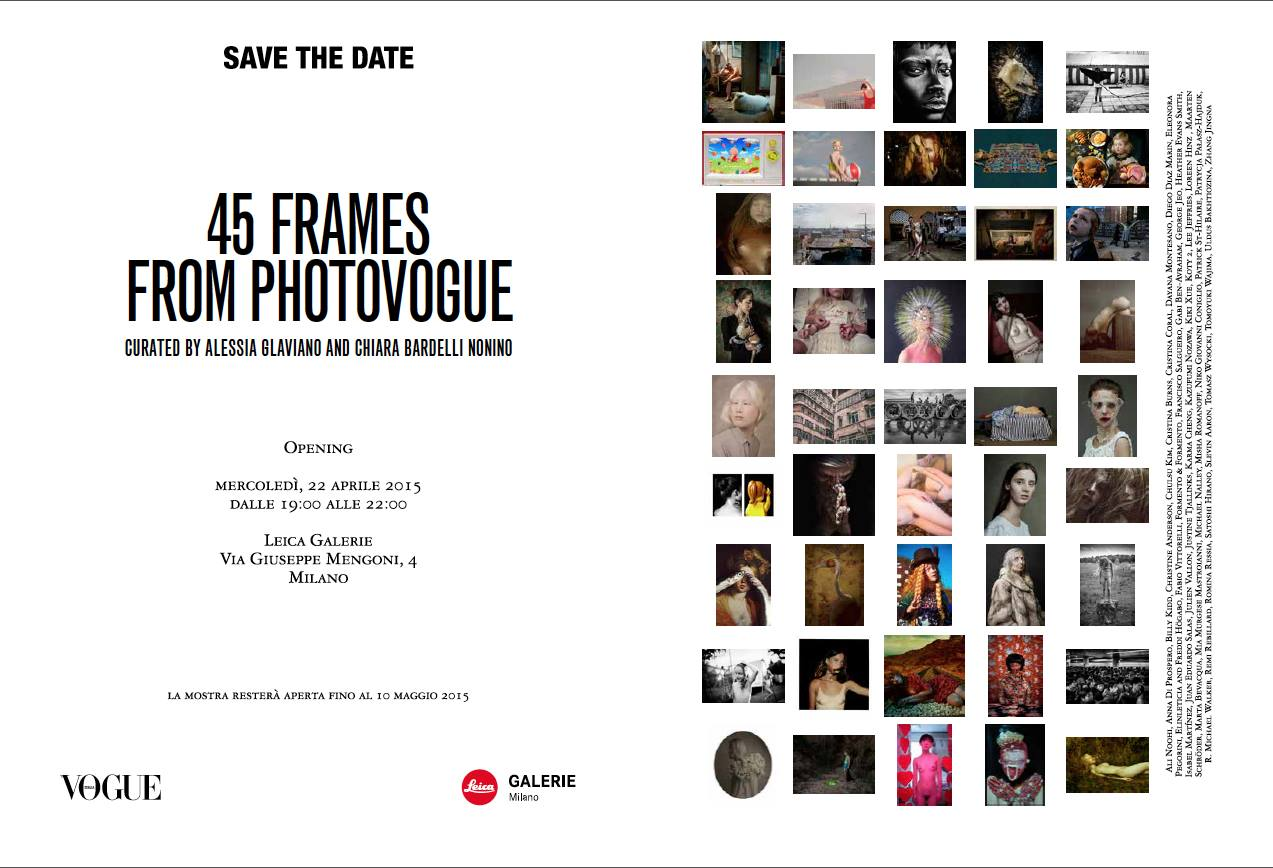 Exhibition - 45 Frames from PhotoVogue, curated by Alessia Glaviano and Chiara Bardelli Nonino.jpg