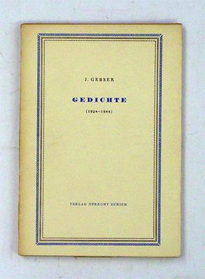 Jean Gebser,  Gedichte  (Poems), 1924–1944