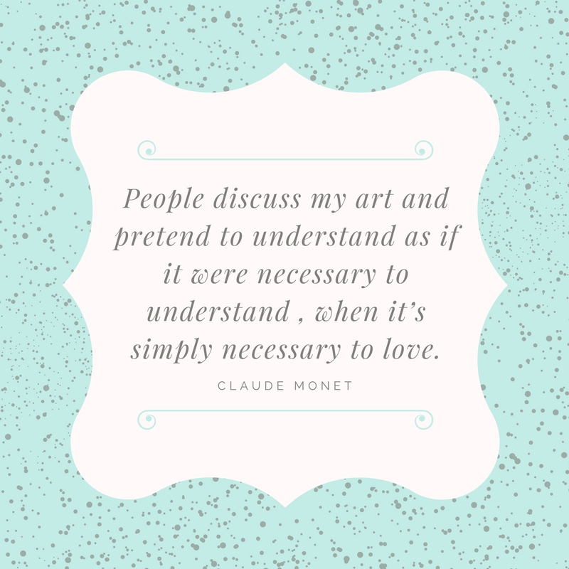 Inspirational quote by Claude Monet