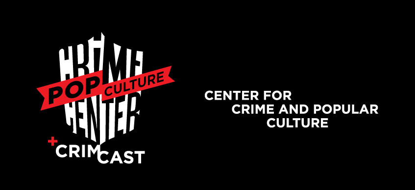 Center for Crime & Popular Culture