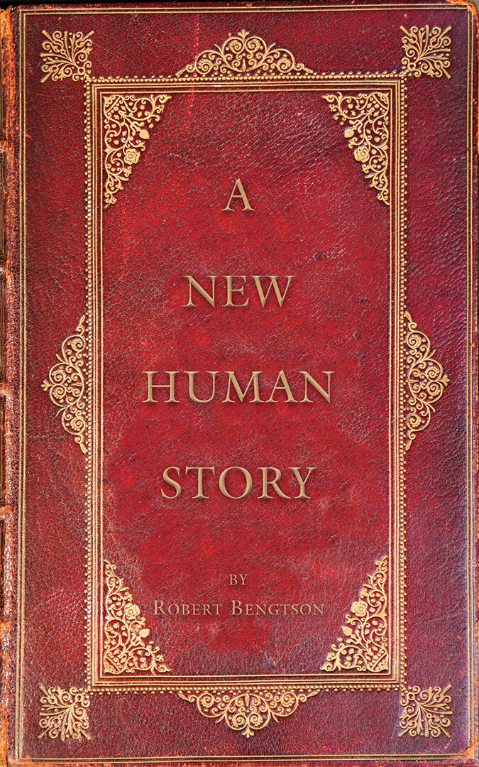 A New Human Story by Robert Bengtson