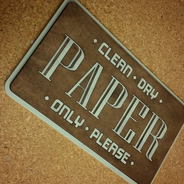 We make custom recycling, bathroom, and other interior signs