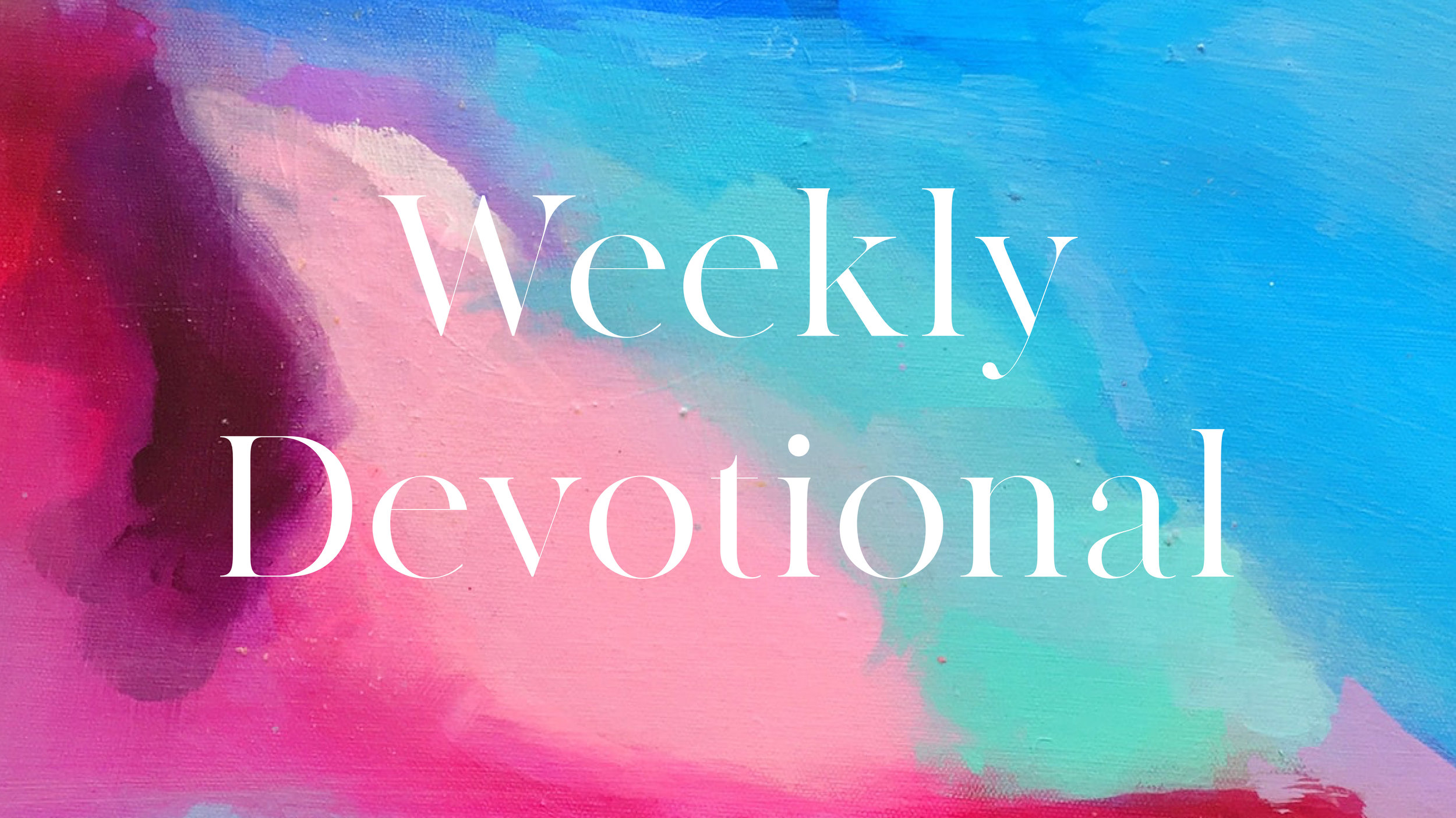 Check Out This Week's Devotion.