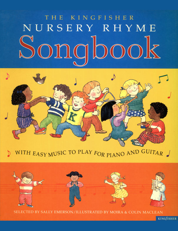The Kingfisher Nursery Rhyme Songbook: With easy Music   (1992)
