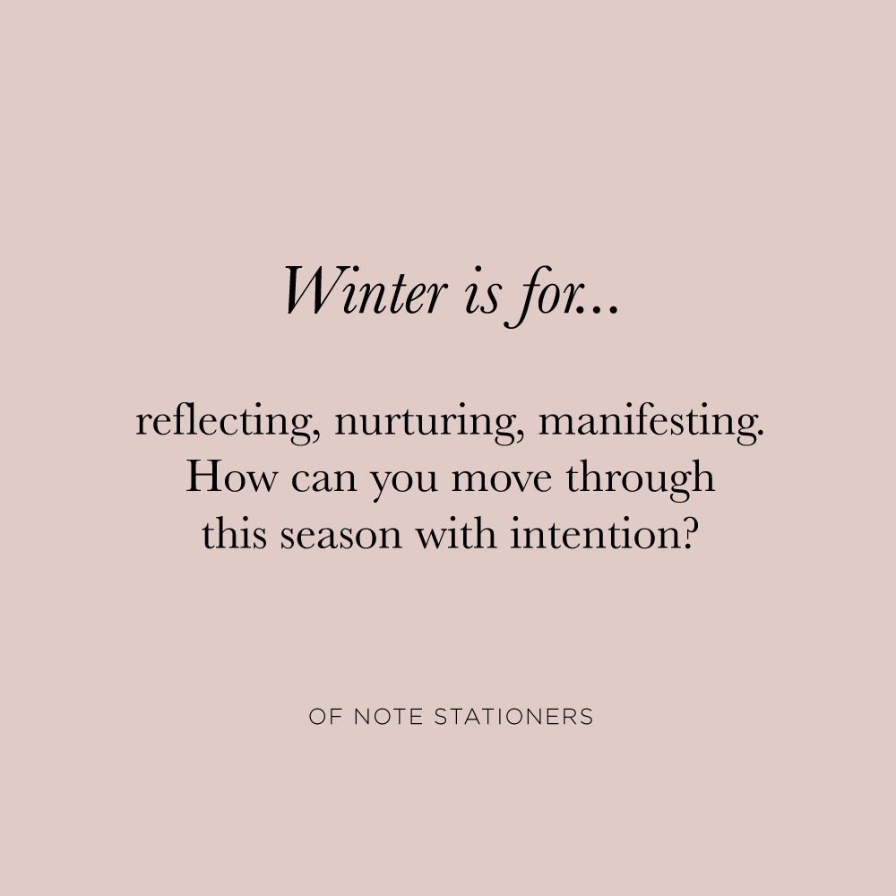 Winter is for... | Intention setting | Of Note Stationers