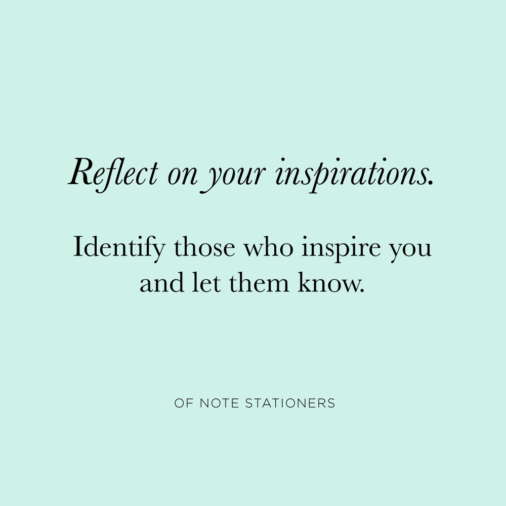 Reach out to those who inspire you with this simple practice | Of Note Stationers