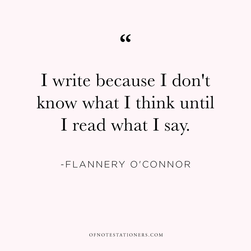 Flannery O'Connor on Writing | Of Note Stationers