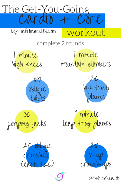 The Get-You-Going Cardio + Core Workout