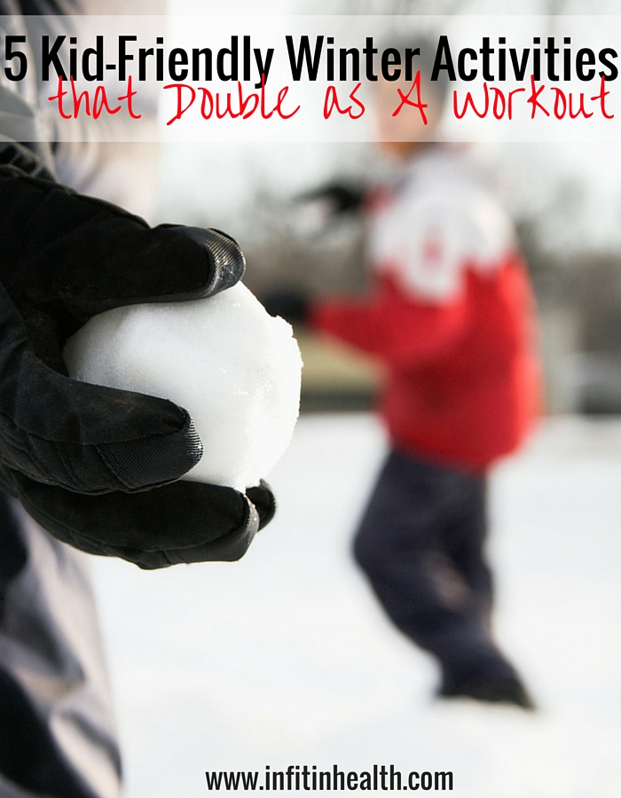 5 Kid-Friendly Winter Activities that Double as A Workout