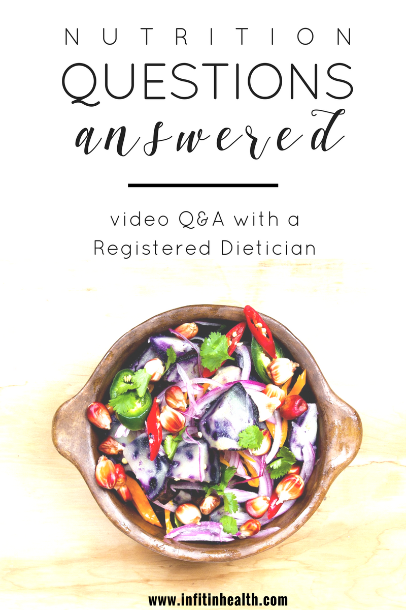Nutrition Questions Answered: Video Q&A with a Registered Dietician