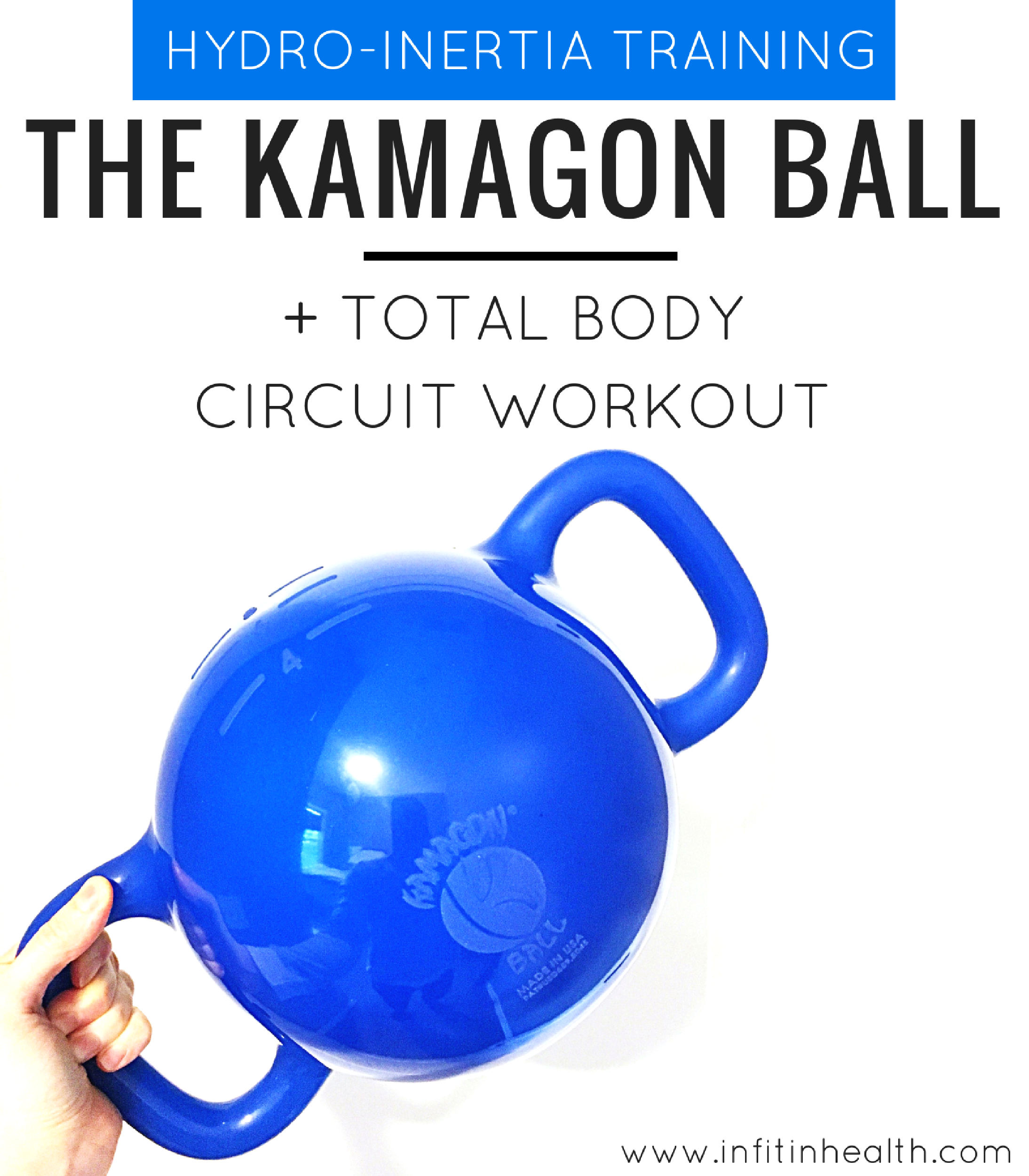 Hydro Inertia Training w/ the Kamagon Ball + a Total Body Circuit Workout
