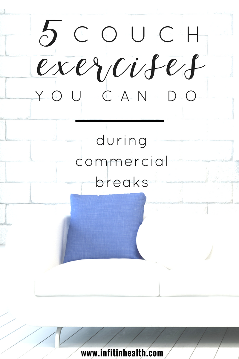 5 Couch Exercises You Can Do During Commercial Breaks