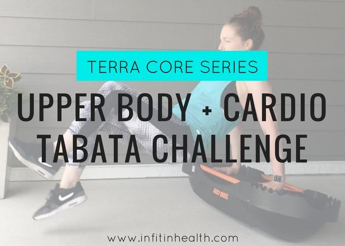 [Terra Core Series] Upper Body + Cardio Tabata Challenge