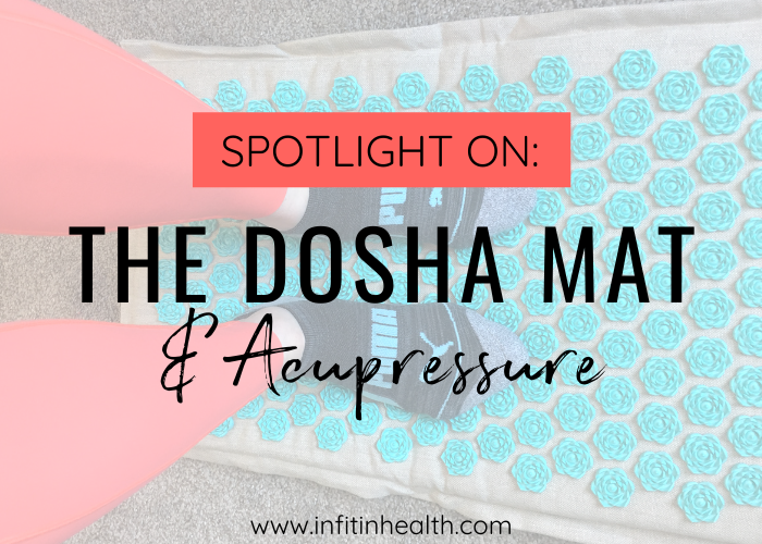 Spotlight On: The Dosha Acupressure Mat