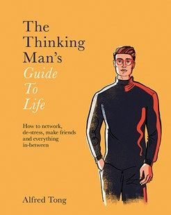 The Thinking Man's Guide To Life    A night stand treasure full of the latest insights from psychology and neuroscience on every aspect of life, from leisure to work.