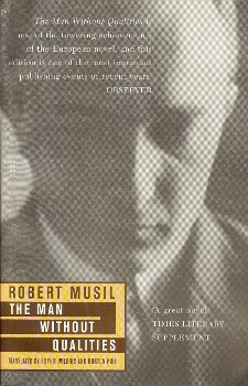 The Man Without Qualities  (1930-43) by Robert Musil
