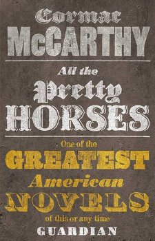 The Border Trilogy  (1992-8) by Cormac McCarthy
