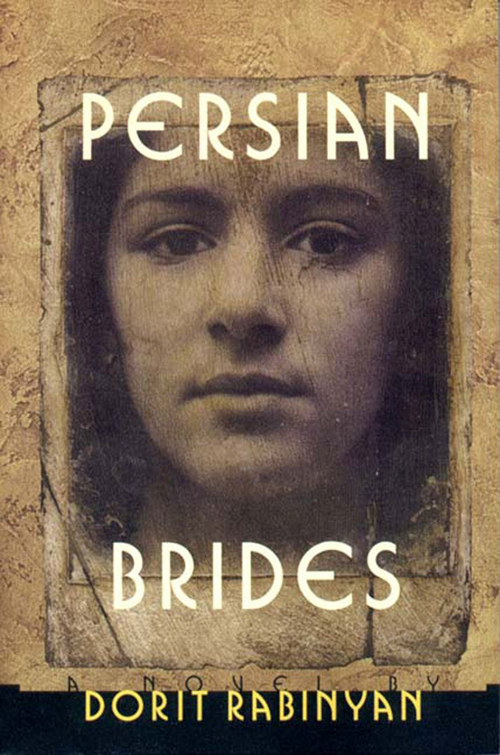 Persian Brides, Dorit Rabinyan