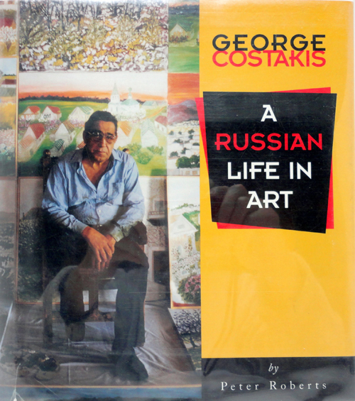 George Costakis, A Russian Life in Art