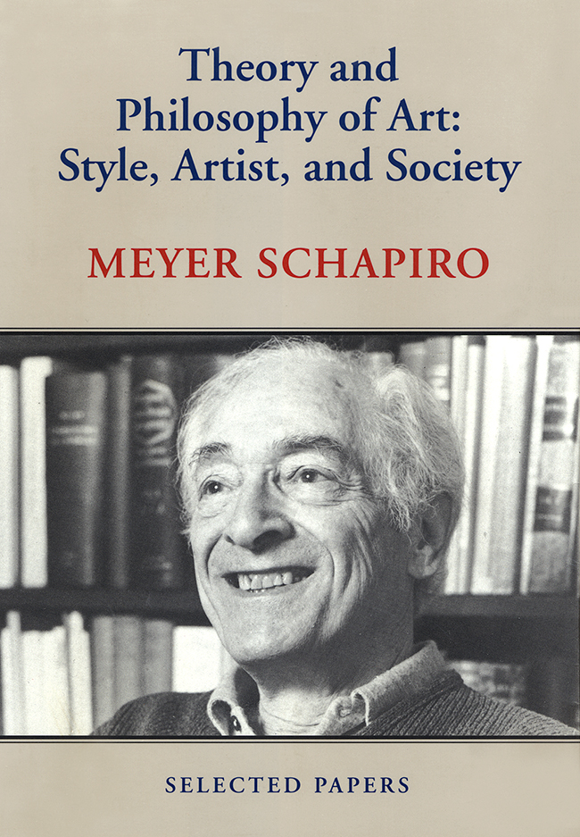 Theory & Philosophy of Art: Style, Artist, and Society: Selected Papers, Vol. IV
