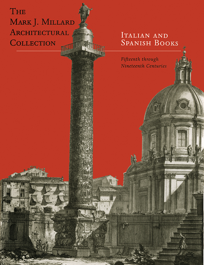 Mark J. Millard Architectural Collection (Vol. 4) Italian & Spanish Books