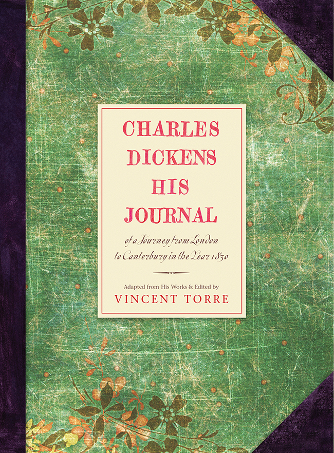 Charles Dickens: His Journals