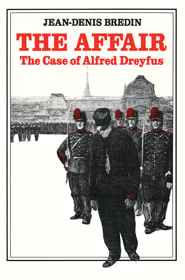 The Affair: The Case of Alfred DreyfusThe Affair: The Case of Alfred Dreyfus