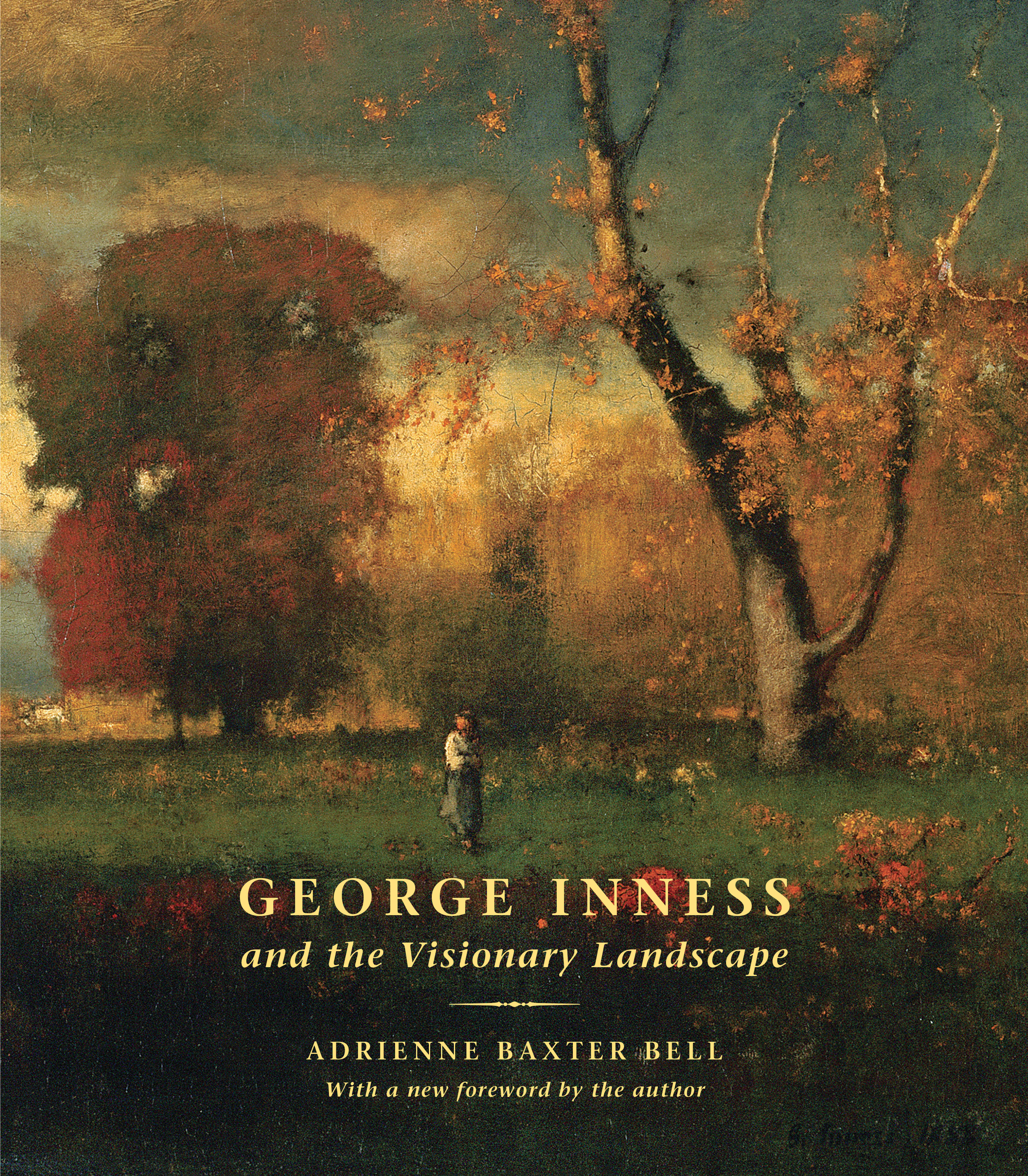 George Inness and the Visonary Landscape