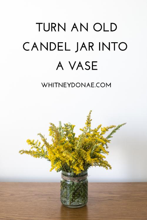 DIY Candle Jar into Vase