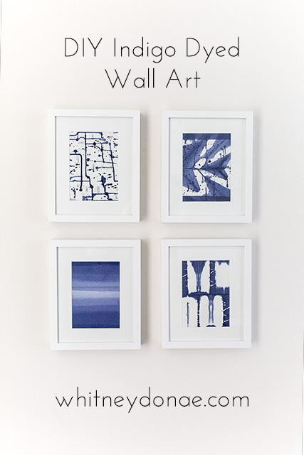 DIY Indigo Dyed Wall Art - Whitney Donáe