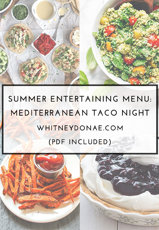Summer Entertaining Menu: Mediterranean Taco Night with PDF