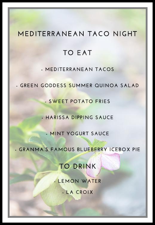 Summer Menu: Mediterranean Taco Night - Whitney Donáe