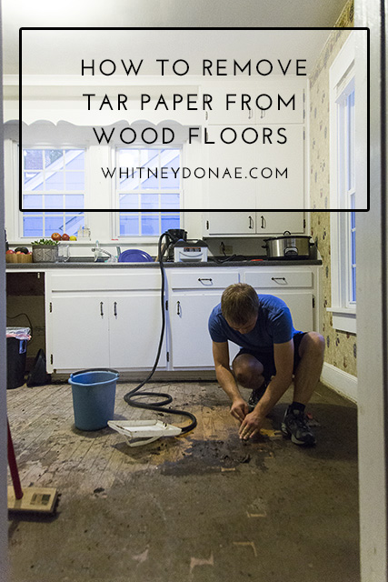 How To Remove Tar Paper From Wood Floors