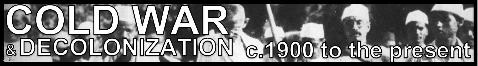 8 COLD WAR & DECOLONIZATION AP WORLD MODERN FREEMANPEDIA.JPG